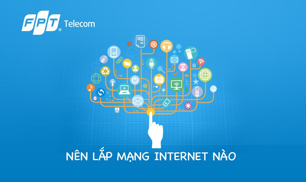 Lắp mạng Internet nào chất lượng